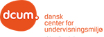 Dansk Center for Undervisningsmiljø (DCUM)